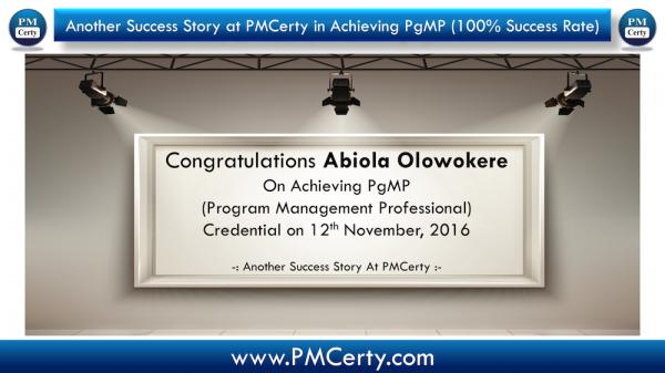 Congratulations Abiola on Achieving PgMP..!