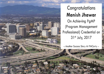 Congratulations Manish on Achieving PgMP..!