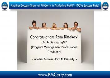 Congratulations Ram Dattakavi on Achieving PgMP..!